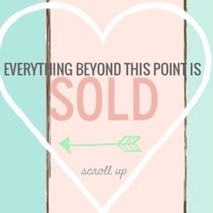 Other - 🥺 Sold Past This Point - Thanks for Looking 😘